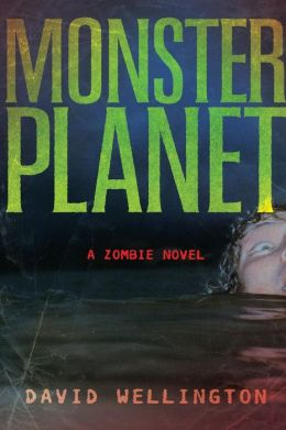 Monster Planet (Monster Zombie Series #3)