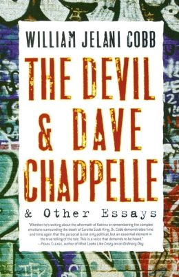The Devil & Dave Chappelle and Other Essays