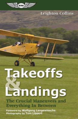 Takeoffs and Landings: The Crucial Maneuvers and Everything in Between