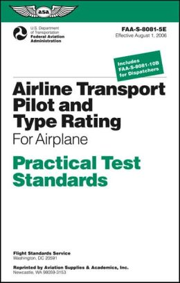 Airline Transport Pilot and Type Rating Practical Test Standards: For Airplane FAA-S-8081-5E