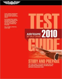 Airframe Test Guide 2010: The
