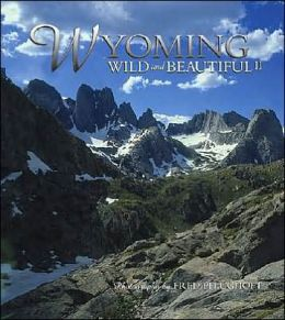 Wyoming Wild and Beautiful II