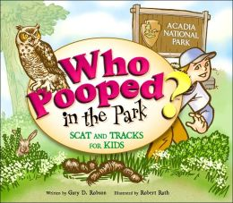 Who Pooped in the Park?: Acadia National Park