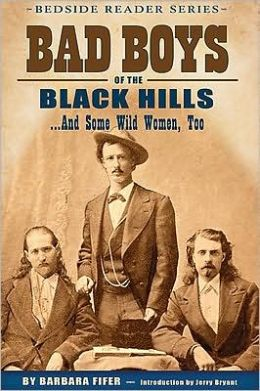 Bad Boys of the Black Hills