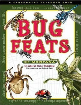 Bug Feats of Montana