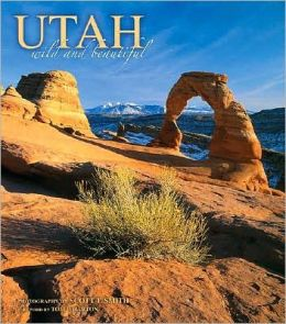 Utah Wild and Beautiful