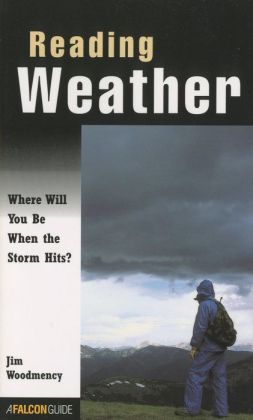 Reading Weather; Where Will You Be when the Storm Hits?
