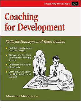 Coaching For Development: Skills for Managers and Team Leaders