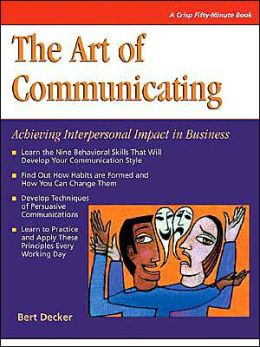 The Art of Communicating, Fourth Edition
