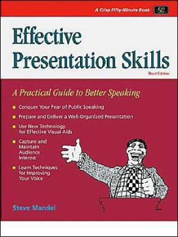 Effective Presentation Skills: A Practical Guide to Better Speaking