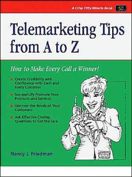 Telephone Skills from A to Z: The Telephone Doctor Phone Book