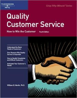 Crisp: Quality Customer Service, Fourth Edition: How to Win with the Custom