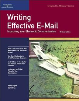 Crisp: Writing Effective E-Mail, Revised Edition: Improving Your Electronic