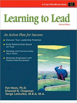 Crisp: Learning to Lead, Revised Edition: An Action Plan for Success