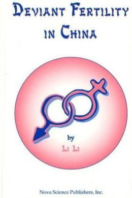 Deviant Fertility in China