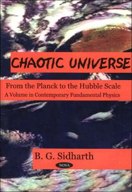 Chaotic Universe: From the Planck to the Hubble Scale