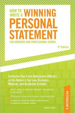 Peterson's How to Write a Winning Personal Statement for Graduate and Professional School