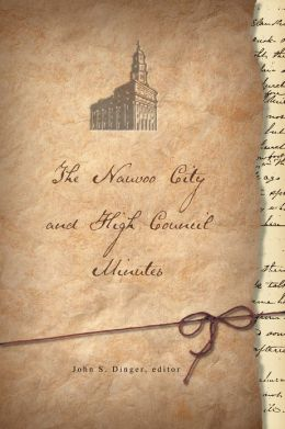 Nauvoo City and High Council Minutes