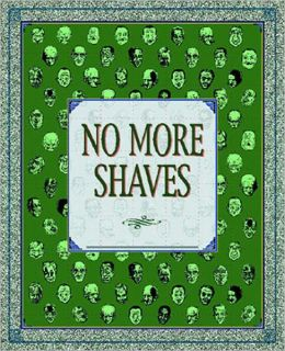 No More Shaves: A Duplex Planet Collection
