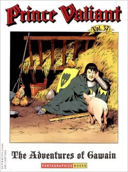 Prince Valiant Volume 37: The Adventures of Gawain
