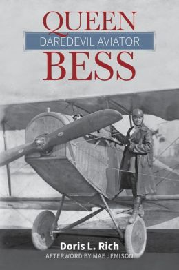 Queen Bess: Daredevil Aviator