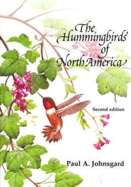 The Hummingbirds of North America, Second Edition