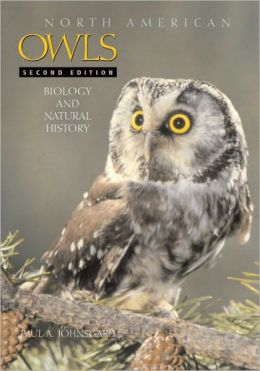 North American Owls: Biology and Natural History