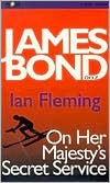 On Her Majesty's Secret Service (James Bond Series #11)