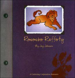 Remember Rafferty: Pet Loss for Children