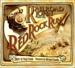 Railroad John and the Red Rock Run