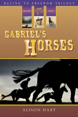 Gabriel's Horses (Racing to Freedom Trilogy #1)