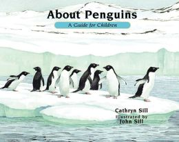 About Penguins: A Guide for Children (2nd edition)