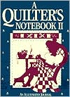 Quilter's Notebook II: An Illustrated Journal