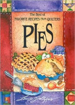 Pies: The Best of Favorite Recipes from Quilters