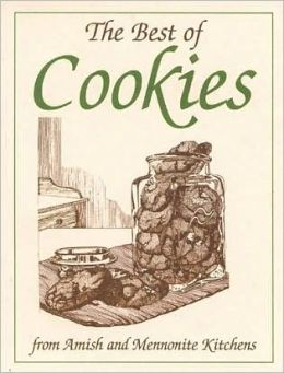 Best of Cookies: From Amish and Mennonite Kitchens (Miniature Cookbook Collection)