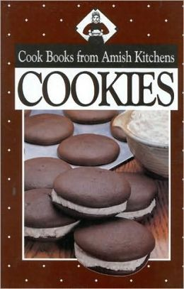 Cookies: Cook Books from Amish Kitchens