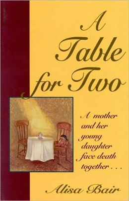 A Table for Two: A Mother and Her Young Daughter Face Death Together