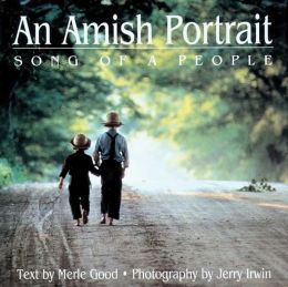 An Amish Portrait: Song of a People