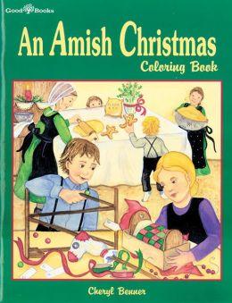 An Amish Christmas Coloring Book