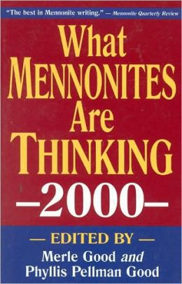 What Mennonites Are Thinking: 2000