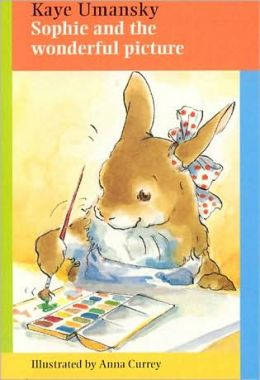 Sophie and the Wonderful Picture (Sophie Rabbit Books)