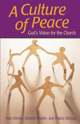 A Culture of Peace: Gods Vision for the Church