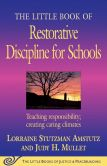 Book Cover Image. Title: Little Book of Restorative Discipline for Schools:  Teaching Responsibility; Creating Caring Climates, Author: Lorraine Stutzman Amstutz
