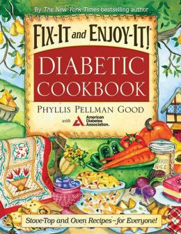 Fix It and Enjoy It Diabetic Cookbook