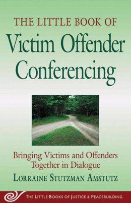 Little Bk of Victim Offender Conferencing