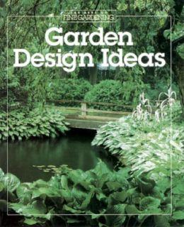 Garden Design Ideas (Best of Fine Gardening Series)