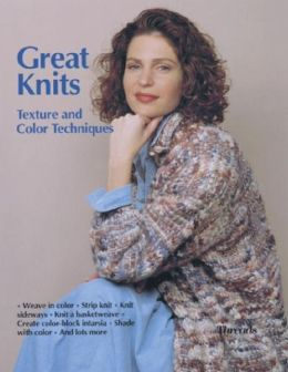 Great Knits: Texture and Color Techniques