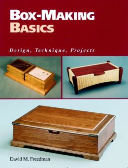 Box-Making Basic: Design, Technique, Projects