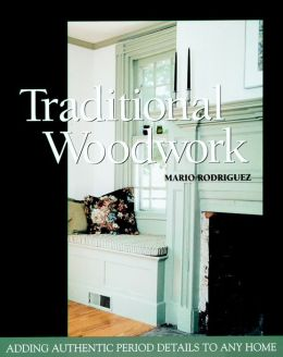Traditional Woodwork: Adding Authentic Period Details to Any Home