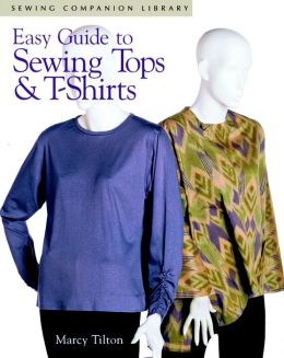 Easy Guide to Sewing Tops and T-Shirts